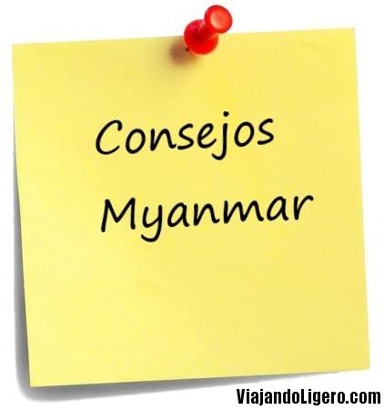 Consejos para viajar por Birmania